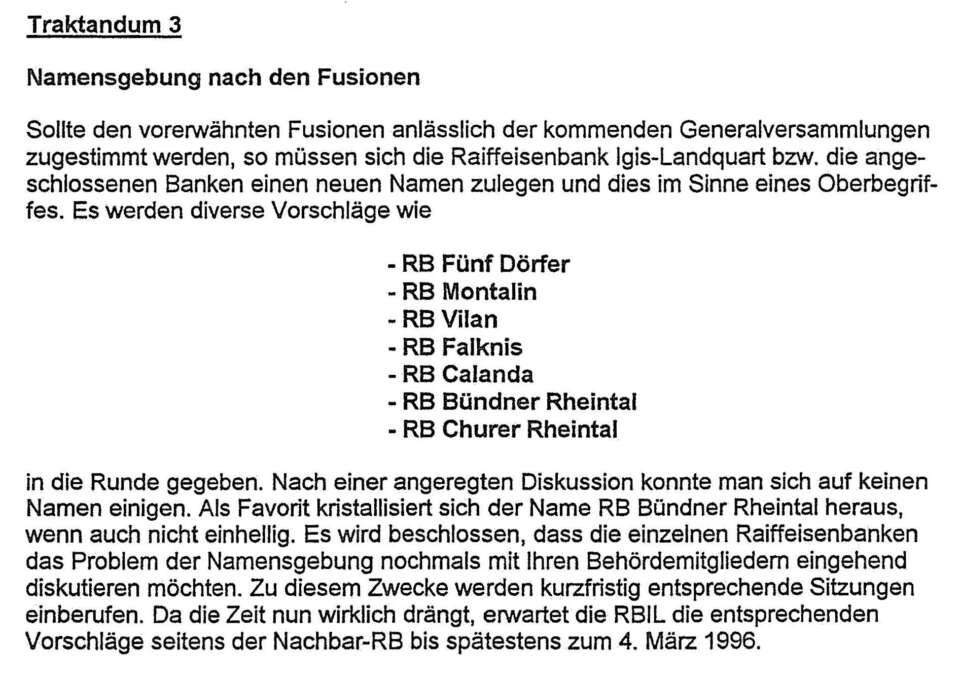 Fusion der Raiffeisenbank Herrschaft und der Raiffeisenbank Maladers mit der Raiffeisenbank Igis-Landquart zur Raiffeisenbank Bündner Rheintal